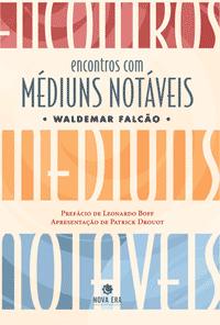 Encontro com Médiuns Notáveis, Waldemar Falcão